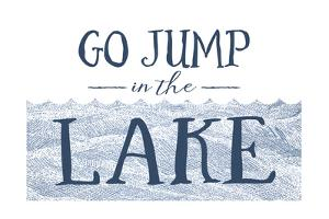 Image result for go jump in the lake