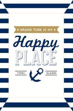 Grand Turk is my Happy Place - Stripes by Lantern Press