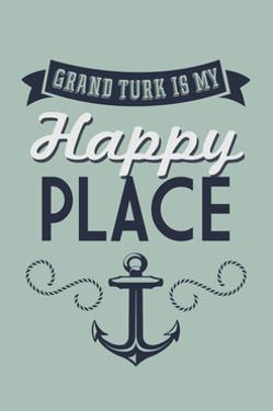 Grand Turk is my Happy Place by Lantern Press