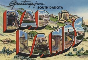 Greetings from Badlands, South Dakota by Lantern Press