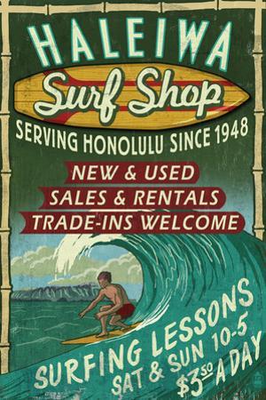 Haleiwa, Hawaii - Surf Shop Vintage Sign (Honolulu Version) by Lantern Press