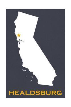 Healdsburg, California - Home State - White on Gray by Lantern Press