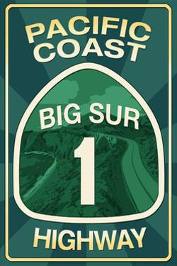 Highway 1, California - Big Sur - Pacific Coast Highway Sign by Lantern Press