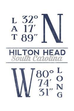 Hilton Head, South Carolina - Latitude and Longitude (Blue) by Lantern Press