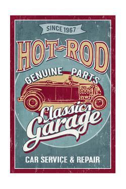 Hot Rod Garage - Classic Cars - Vintage Sign by Lantern Press