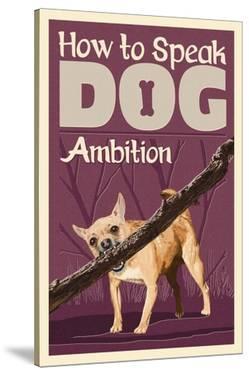 How to Speak Dog - Stick by Lantern Press