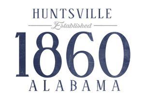 Huntsville, Alabama - Established Date (Blue) by Lantern Press