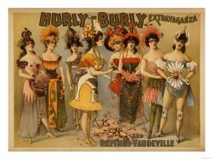 Hurly-Burly Extravaganza and Refined Vaudeville Poster by Lantern Press