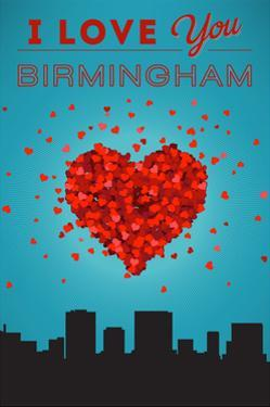 I Love You Birmingham, Alabama by Lantern Press