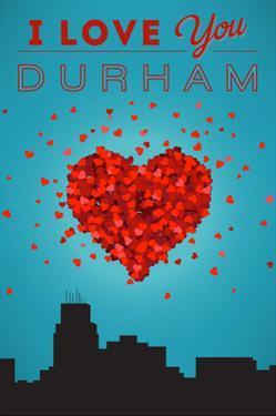 I Love You Durham, North Carolina by Lantern Press