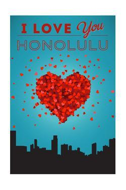 I Love You Honolulu, Hawaii by Lantern Press