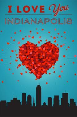 I Love You Indianapolis, Indiana by Lantern Press
