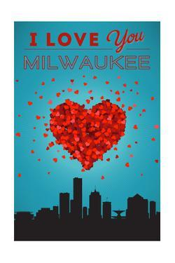 I Love You Milwaukee, Wisconsin by Lantern Press