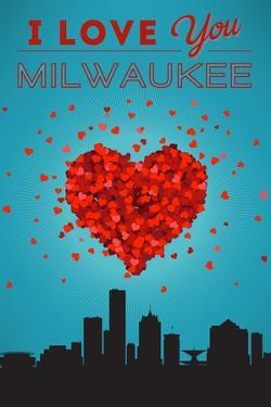 I Love You Milwaukee, Wisconsin by Lantern Press