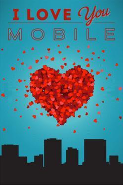 I Love You Mobile, Alabama by Lantern Press