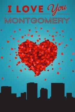 I Love You Montgomery, Alabama by Lantern Press