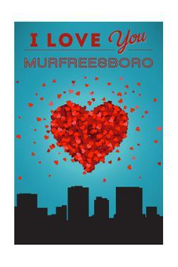 I Love You Murfreesboro, Tennessee by Lantern Press