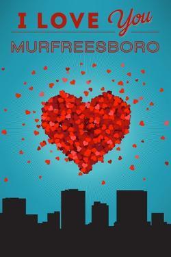 I Love You Murfreesboro, Tennessee by Lantern Press