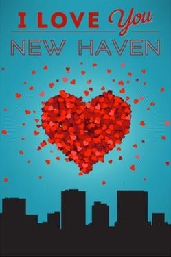 I Love You New Haven, Connecticut by Lantern Press