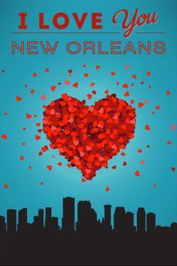 I Love You New Orleans, Louisiana by Lantern Press