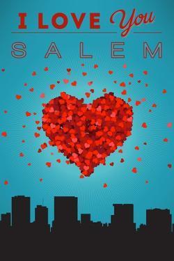 I Love You Salem, Oregon by Lantern Press