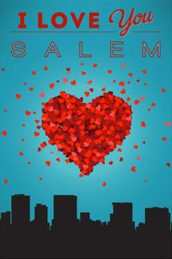 I Love You Salem, Oregon by Lantern Press