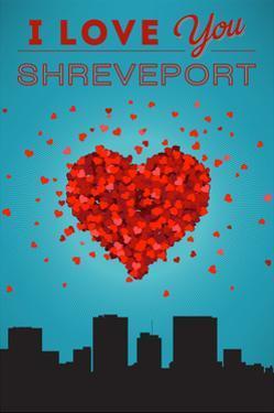 I Love You Shreveport, Louisiana by Lantern Press