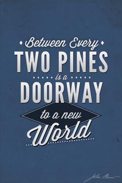 John Muir - Between Every Two Pines by Lantern Press