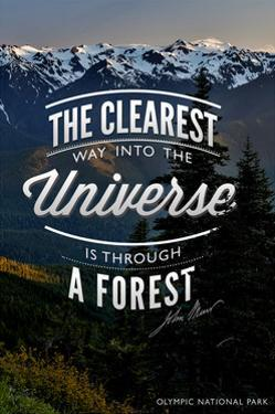 John Muir - the Clearest Way - Olympic National Park by Lantern Press