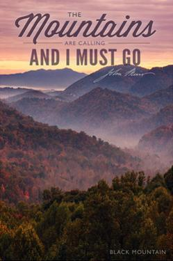 John Muir - the Mountains are Calling - Black Mountain - Sunset by Lantern Press