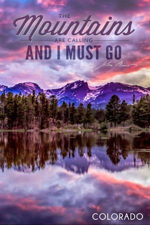 John Muir - the Mountains are Calling - Colorado - Sunset and Lake by Lantern Press