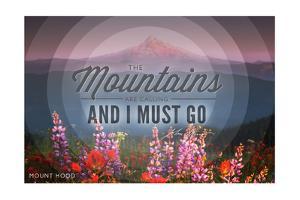John Muir - the Mountains are Calling - Mount Hood - Sunset - Circle by Lantern Press