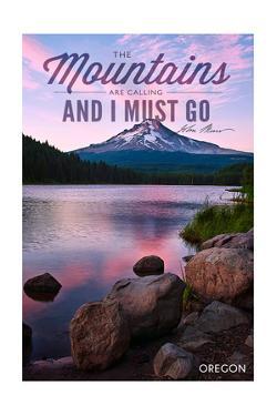 John Muir - the Mountains are Calling - Mt. Hood, Oregon - Purple Sunset and Peak by Lantern Press