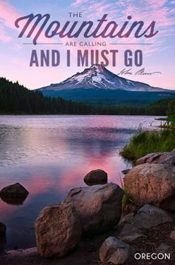 John Muir - the Mountains are Calling - Mt. Hood, Oregon - Purple Sunset and Peak by Lantern Press