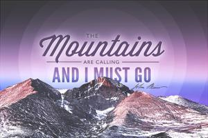 John Muir - the Mountains are Calling - Rocky Mountains (Quote Only) - Sunset - Circle by Lantern Press