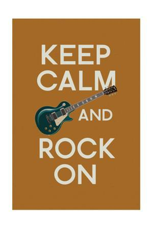 Keep Calm and Rock On by Lantern Press