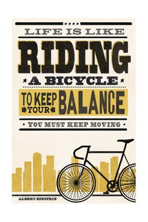 Life is Like Riding a Bicycle - Screenprint Style - Albert Einstein