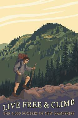 Live Free and Climb, New Hampshire - Hiker Scene by Lantern Press