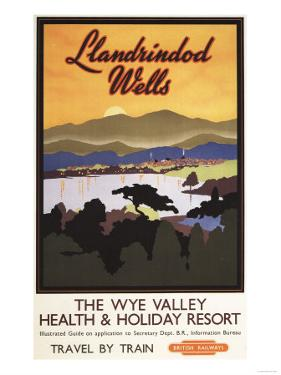 Llandrindod Wells, England - Wye Valley Resort British Rail Poster by Lantern Press