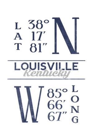 Louisville, Kentucky - Latitude and Longitude (Blue) by Lantern Press