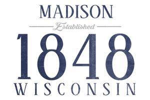 Madison, Wisconsin - Established Date (Blue) by Lantern Press