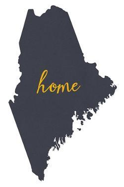 Maine - Home State- Gray on White by Lantern Press