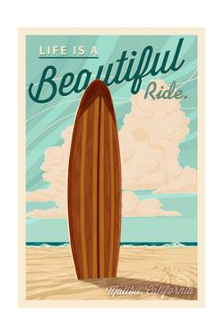 Malibu, California - Life is a Beautiful Ride - Surfboard - Letterpress by Lantern Press