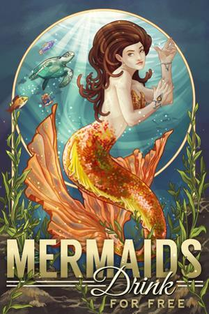 Mermaids Drink for Free by Lantern Press