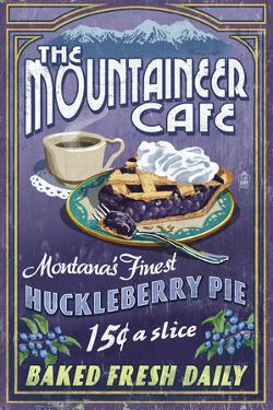 Montana - the Mountaineer Cafe - Huckleberry Pie Vintage Sign by Lantern Press