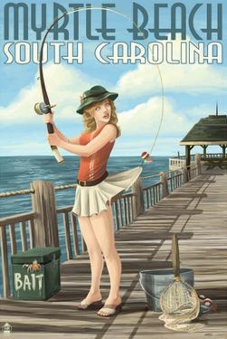Myrtle Beach, South Carolina - Pinup Girl Fishing by Lantern Press