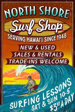 North Shore, Hawai'i - Surf Shop Vintage Sign by Lantern Press