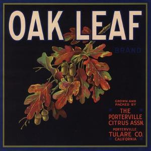 Oak Leaf Brand - Porterville, California - Citrus Crate Label by Lantern Press