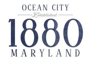 Ocean City, Maryland - Established Date (Blue) by Lantern Press