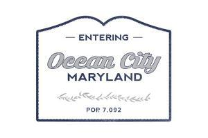 Ocean City, Maryland - Now Entering (Blue) by Lantern Press